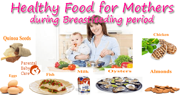 Healthy Food For Mothers During Breastfeeding Period